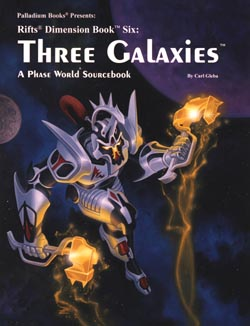 Rifts Dimension Book 6: Phase World The Three Galaxies
