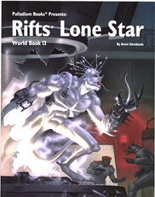 Rifts World Book 13: Lone Star