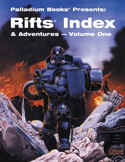Rifts Index and Adventures Volume One