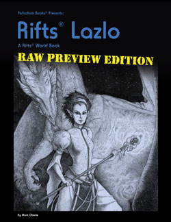 Rifts Lazlo Raw Preview