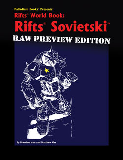 Rifts Sovietski Raw Preview